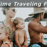 You Must Know the Traveling Tips with Your Family